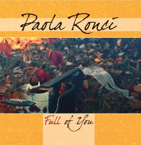 Paola Ronci Full of you